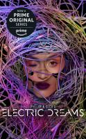 Cover image for Philip K. Dick's electric dreams [sound recording CD]
