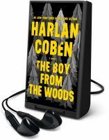 Imagen de portada para The boy from the woods [Playaway] : a novel