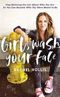 Cover image for Girl, wash your face [sound recording CD] : stop believing the lies about who you are so you can become who you were meant to be