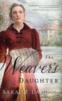 Imagen de portada para The weaver's daughter [sound recording CD] : a novel