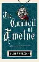 Imagen de portada para The council of twelve. bk. 7 [sound recording CD] : a Hangman's daughter tale