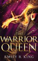 Cover image for The warrior queen. bk. 4 [sound recording CD] : Hundredth Queen series