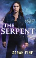 Cover image for The serpent. bk. 1 [sound recording CD] : Immortal dealers series