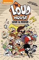 """Cover image for The Loud house. bk. 6 [graphic novel] : """"Loud and proud"""""""