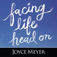 Cover image for Facing life head on