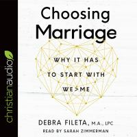 Cover image for Choosing marriage why it has to start with we>me