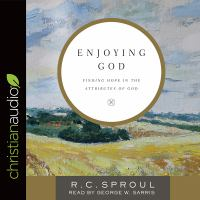 Cover image for Enjoying God finding hope in the attributes of God