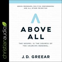 Cover image for Above all the gospel is the source of the church's renewal
