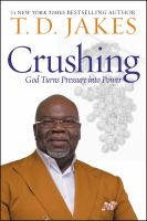 Cover image for Crushing [large print] : God turns pressure into power