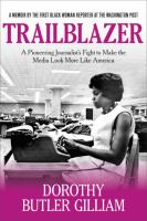 Cover image for Trailblazer : a pioneering journalist's fight to make the media look more like America