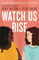 Cover image for Watch us rise