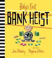 Cover image for Baby's first bank heist