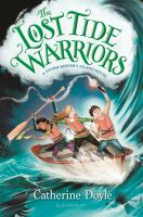 Cover image for The lost tide warriors. bk. 2 : Storm keeper's island series