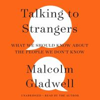 Cover image for Talking to strangers [sound recording CD] : what we should know about the people we don't know