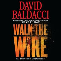 Imagen de portada para Walk the wire. bk. 6 [sound recording CD] : Amos Decker series
