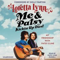 Imagen de portada para Me & Patsy kickin' up dust [sound recording CD] : my friendship with Patsy Cline