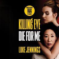 Imagen de portada para Die for me. bk. 3 [sound recording CD] : Killing Eve series