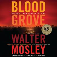 Imagen de portada para Blood grove. bk. 15 [sound recording CD] : Easy Rawlins series