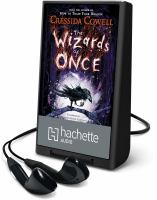 Cover image for The wizards of once. bk. 1 [Playaway] : Wizards of Once series
