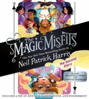 Cover image for The second story [sound recording CD]. bk. 2 : The Magic Misfits series