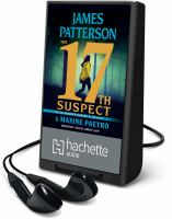 Cover image for The 17th suspect. bk. 17 [Playaway] : Women's Murder Club series