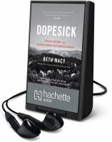 Cover image for Dopesick [Playaway] : dealers, doctors, and the drug company that addicted America