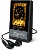 Cover image for The sisters of the winter wood [Playaway]