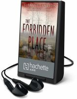 Cover image for The forbidden place [Playaway]