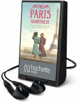 Cover image for The Paris seamstress [Playaway]