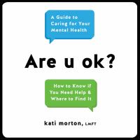 Cover image for Are u ok? A Guide to Caring for Your Mental Health.