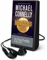 Cover image for Dark sacred night. bk. 1 [Playaway] : Ballard and Bosch series