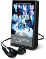Cover image for Phantom wheel. bk. 1 [Playaway] : a Hackers novel