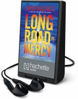Cover image for Long road to mercy. bk. 1 [Playaway] : Atlee Pine series