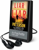 Cover image for Liar liar. bk. 3 [Playaway] : Detective Harriet Blue series