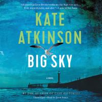 Cover image for Big sky. bk. 5 [sound recording CD] : Jackson Brodie series