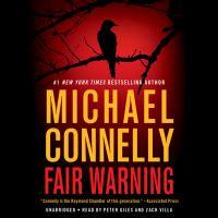 Imagen de portada para Fair warning. bk. 3 [sound recording CD] : Jack McEvoy series