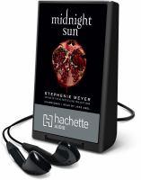 Imagen de portada para Midnight sun. bk. 5 [Playaway] : Twilight saga