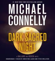 Imagen de portada para Dark sacred night. bk. 1 [sound recording CD] : Ballard and Bosch series