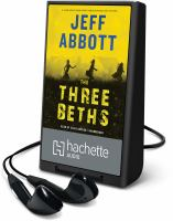 Cover image for The three Beths [Playaway]