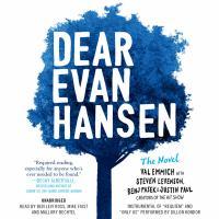 Cover image for Dear Evan Hansen the novel