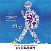 Cover image for The next great Paulie Fink [sound recording CD]