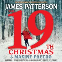 Cover image for The 19th Christmas. bk. 19 [sound recording CD] : Women's Murder Club series