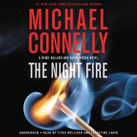 Imagen de portada para The night fire. bk. 2 [sound recording CD] : Ballard and Bosch series