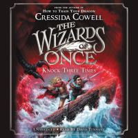 Imagen de portada para Knock three times. bk. 3 [sound recording CD] : Wizards of once series
