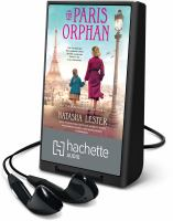 Cover image for The Paris orphan [Playaway]