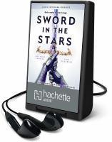 Imagen de portada para Sword in the stars. bk. 2 [Playaway] : Once & future series
