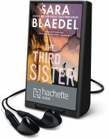 Cover image for The third sister. bk. 3 [Playaway] : Family secrets series
