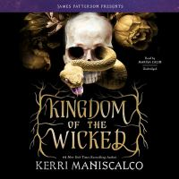 Cover image for Kingdom of the wicked. bk. 1 [sound recording CD] : Kingdom of the wicked series