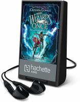 Cover image for Never and forever. bk. 4 [Playaway] : Wizards of once series