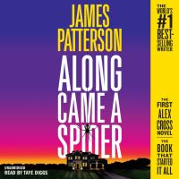 Cover image for Along came a spider. bk. 1 [sound recording CD] (Read by Taye Diggs) : Alex Cross series